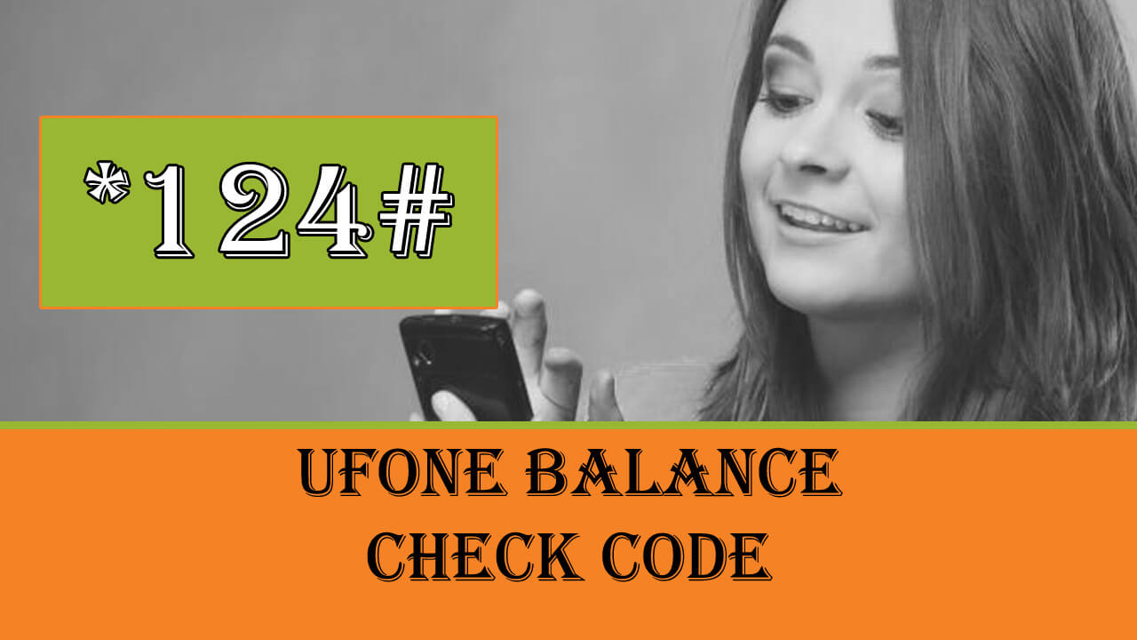 How to Check Ufone Balance