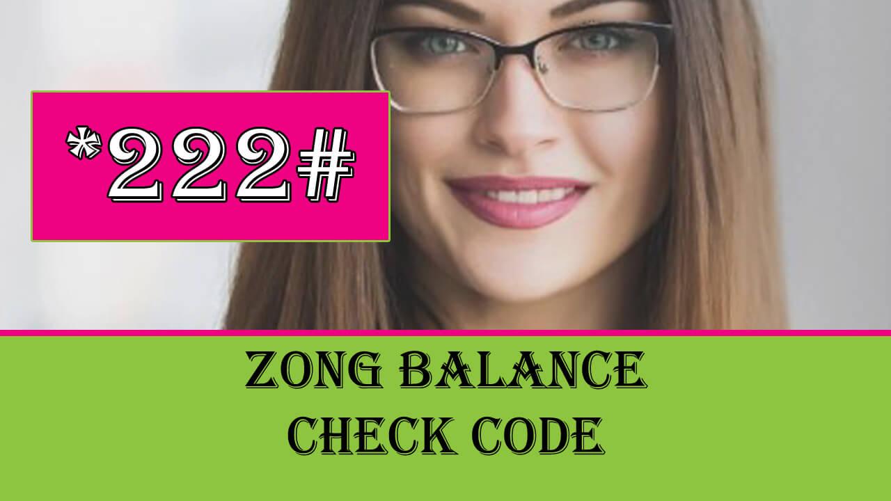 Zong Balance Check Code