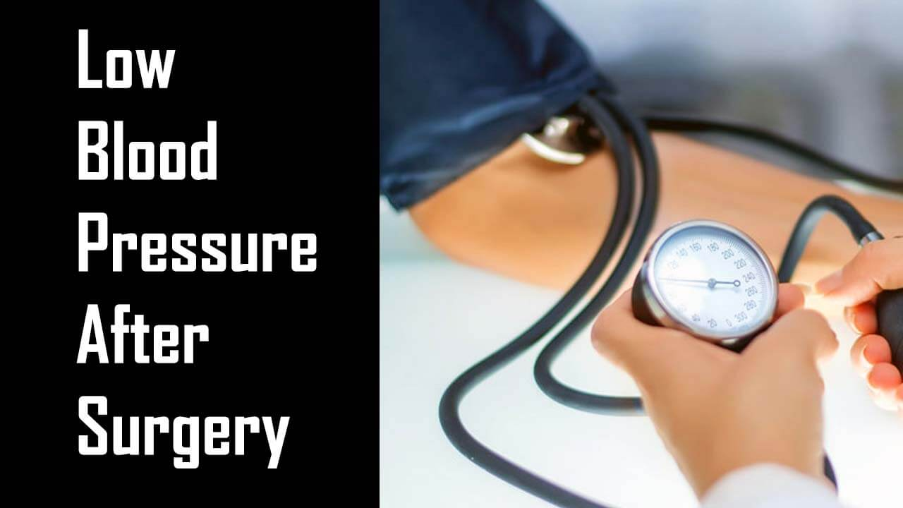 Low Blood Pressure After Surgery